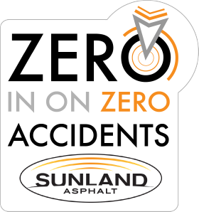 Zero in on Zero Accidents at Sunland Asphalt